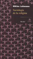 SOCIOLOGIA DE LA RELIGION di LUHMANN, NIKLAS