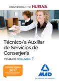 9788414207840 - Vv.aa.: Tecnico/a Auxiliar De Servicios De Conserjeria De La Universidad De Hu - Libro