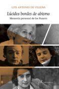 LÚCIDOS BORDES DE ABISMO. MEMORIA PERSONAL DE LOS PANERO de VILLENA, LUIS ANTONIO DE