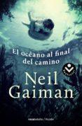 EL OCEANO AL FINAL DEL CAMINO di GAIMAN, NEIL