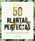 50 PLANTAS PERFECTAS (2ª ED.) di BURES, SILVIA