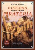 HISTORIA DE LA PIRATERIA (2ª ED.) di GOSSE, PHILIP