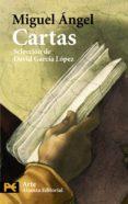 CARTAS ( SELECCION DE DAVID GARCIA LOPEZ) di BUONARROTI, MIGUEL ANGEL