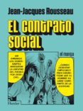 EL CONTRATO SOCIAL (EL MANGA) de ROUSSEAU, JEAN-JACQUES