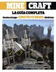 MINECRAFT: LA GUÍA COMPLETA di VV.AA.