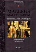 MALLEUS MALEFICARUM O EL MARTILLO DE LOS BRUJOS di KRAMER, HEINRICH
