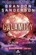 CALAMITY (SERIE RECKONERS VOL. III) di SANDERSON, BRANDON