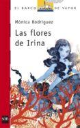 LAS FLORES DE IRINA de RODRIGUEZ SUAREZ, MONICA