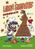 LAURA SUPERCHEF: CHOCOLATE de SANTOS, CARE