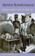 AFORISMOS SOBRE EL ARTE DE SABER VIVIR de SCHOPENHAUER, ARTHUR