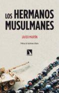 LOS HERMANOS MUSULMANES di MARTIN, JAVIER