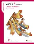 LENGUA CASTELLANA 5 CS -VOCES- CUADERNO 2 CAMINOS SABER di VV.AA