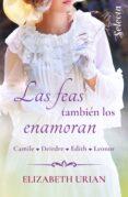 LAS FEAS TAMBIEN LOS ENAMORAN: CAMILE / DEIRDRE / EDITH / LEONOR (SELECCION RNR) di URIAN, ELIZABETH