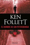 EL HOMBRE DE SAN PETERSBURGO de FOLLETT, KEN