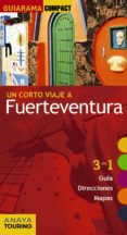 UN CORTO VIAJE A FUERTEVENTURA 2017 (GUIARAMA COMPACT) 2ª ED. di MARTINEZ I EDO, XAVIER