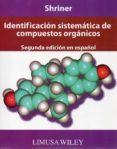 IDENTIFICACION SISTEMATICA DE COMPUESTOS ORGANICOS di SHRINER