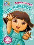 LOS NUMEROS (¡EXPLORA CON DORA!) (DORA EXPLORADORA) (CON ADHESIVO S) di VV.AA.