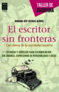 EL ESCRITOR SIN FRONTERAS di VAZQUEZ ALONSO, MARIANO