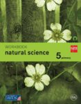 WORKBOOK NATURAL SCIENCE 5º EDUCACION PRIMARIA SAVIA ED 2015 di VV.AA.