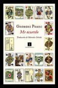 ME ACUERDO di PEREC, GEORGES