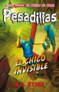PESADILLAS 22: EL CHICO INVISIBLE di STINE, R.L.