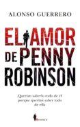 EL AMOR DE PENNY ROBINSON de GUERRERO, ALONSO