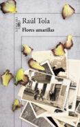 FLORES AMARILLAS (MAPA DE LAS LENGUAS) di TOLA, RAUL