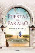 LAS PUERTAS DEL PARAISO de RIESCO, NEREA