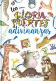 ADIVINANZAS DE GLORIA de FUERTES, GLORIA
