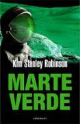 MARTE VERDE di STANLEY ROBINSON, KIM