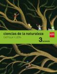 CIENCIAS DE LA NATURALEZA 3º EDUCACION PRIMARIA SAVIA ED 2015 CASTILLA LEON di VV.AA.