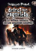 DETECTIVE ESQUELETO 8: LA ULTIMA BATALLA DE LOS HOMBRES CADAVER di LANDY, DEREK