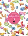 NÚMEROS Y OPERACIONES 2º EDUCACION PRIMARIA CUADERNO 4 ED 2017 CASTELLANO di VV.AA.