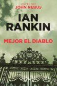 MEJOR EL DIABLO di RANKIN, IAN