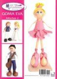 GOMA EVA ESPECIAL FOFUCHAS 2 di VV.AA.