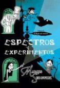 ESPECTROS Y EXPERIMENTOS de SEDGWICK, MARCUS