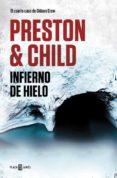 INFIERNO DE HIELO (GIDEON CREW 4) di PRESTON, DOUGLAS  CHILD, LINCOLN