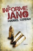 EL INFORME JANO di CERDAN, MANUEL