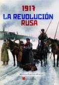 1917. LA REVOLUCION RUSA di GONZALEZ CLAVERO, MARIANO