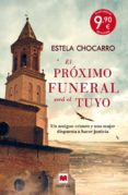 EL PRÓXIMO FUNERAL SERÁ EL TUYO di CHOCARRO, ESTELA