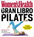 EL GRAN LIBRO DE PILATES (WOMEN S HEALTH) di SILER, BROOK