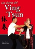 LAS CLAVES DEL VING TSUN di CHEE MAN, CHAN