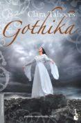 GOTHIKA (PREMIO MINOTAURO 2007) di TAHOCES, CLARA