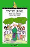 PEPA Y LOS (H)UNOS de GARCIA DOMINGUEZ, RAMON