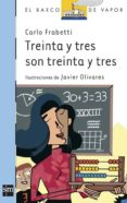TREINTA Y TRES SON TREINTA Y TRES de FRABETTI, CARLO