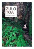9788469745342 - Varios Autores: Zulotoa: Cuevas Para Montañeros Por Gipuzkoa Y Alrededores - Libro