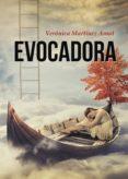 9788469756942 - Martínez Amat Verónica: Evocadora (ebook) - Libro