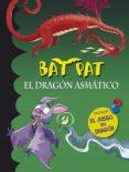 BAT PAT ESPECIAL: EL DRAGON ASMATICO di VV.AA.