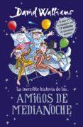 LA INCREIBLE HISTORIA DE AMIGOS DE MEDIANOCHE di WALLIAMS, DAVID