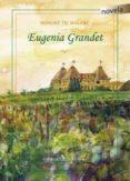 EUGENIA GRANDET di BALZAC, HONORE DE